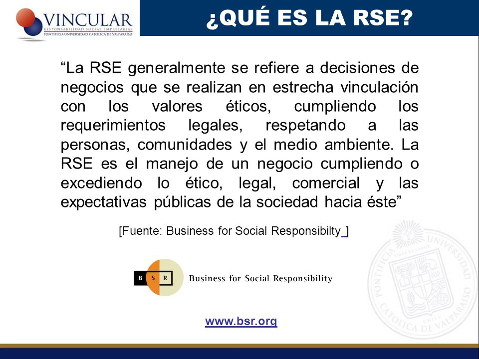 [Fuente: Business for Social Responsibilty ]